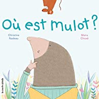 Où est Mulot ? par Christine Nadeau