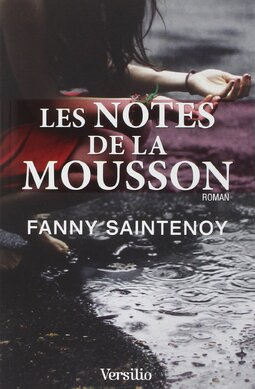 Les notes de la mousson de Fanny Saintenoy