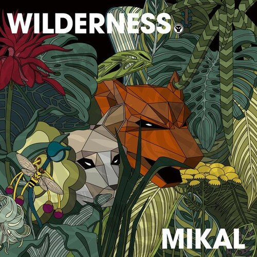 Mikal - Wilderness (2016) [Electronic , Drum & Bass]
