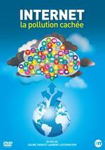"""jaquette du film """"internet, la pollution cachée"""" aux éditions montparnasse"""