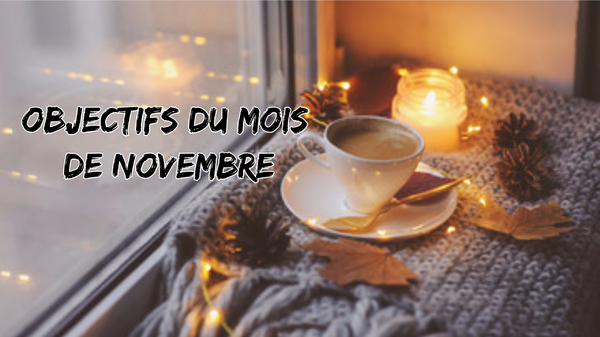 Objectifs de Novembre