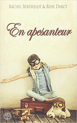 Chronique du roman { En apesanteur}