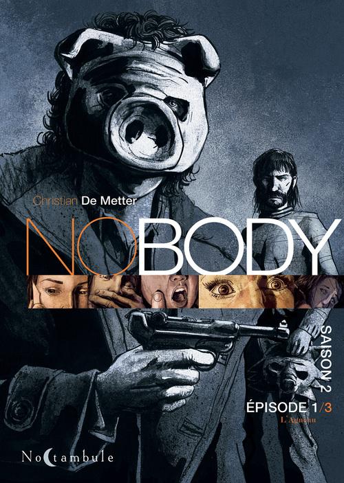 Nobody - Saison 2 Episode 1-3 L'agneau - De Metter