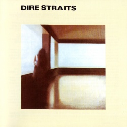 DIRE STRAITS - Dire Straits [Remastered Edition]
