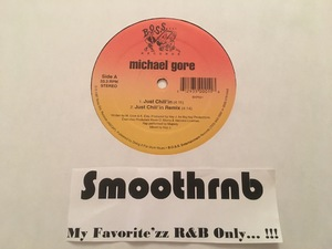 MICHAEL GORE - JUST CHILL' IN (VLS 1997)