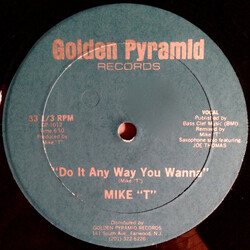 """Mike """"T"""" - Do It Anyway You Wanna"""
