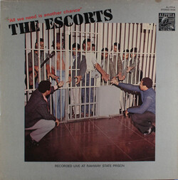 The Escorts - All We Need Is Another Chance - Complete LP