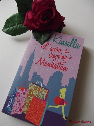 """""""L'accro au shopping à Manhattan"""" - Sophie Kinsella"""