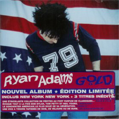 Mes Indispensables # 30: Ryan Adams - Gold (2001)