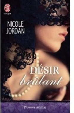 Désir brûlant - Nicole Jordan