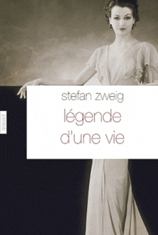 Légende d'une Vie ; Stefan Zweig