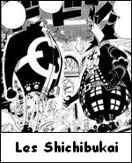Shichibukai ou 7 grand Corsair