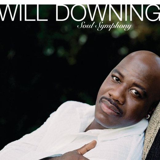 Will Downing - Soul Symphony [2005]