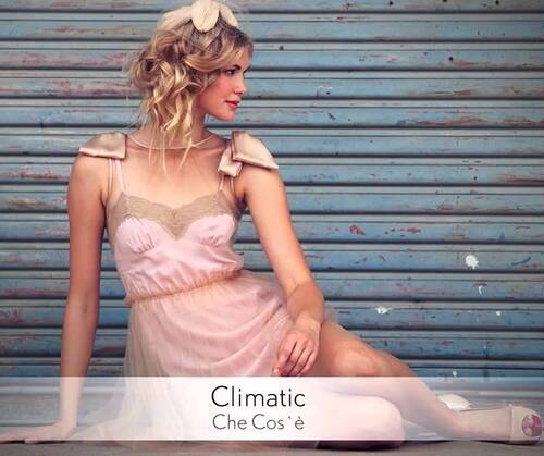 CLIMATIC - Che Cos'è.  Chillout