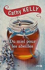 Du miel pour les abeilles  Cathy Kelly