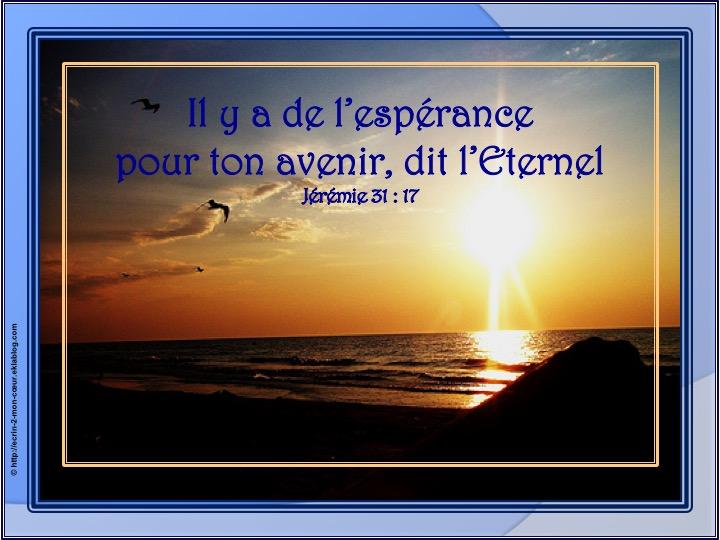 Il y a de l'espérance pour ton avenir - Jérémie 31 : 17