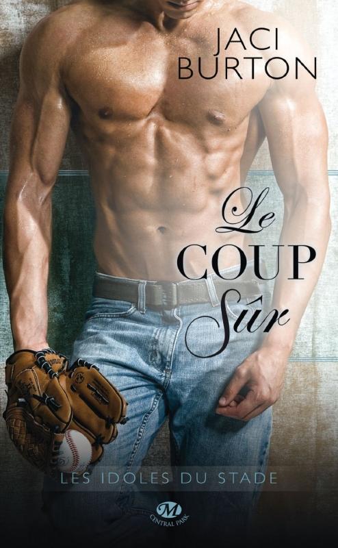 """""""Le coup sur"""" T.2 de Jaci Burton"""
