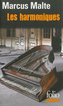 Les harmoniques de Marcus Malte