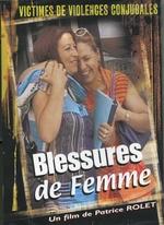 Fiche film : Blessures de femme