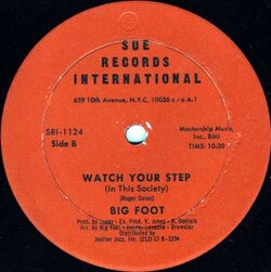 Big Foot - Watch Your Step