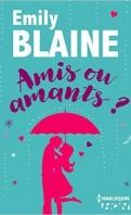 Chronique Amis ou amant ? d'Emily Blaine