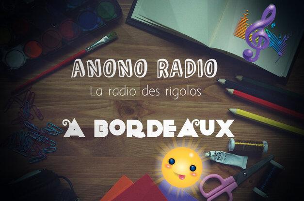 Une RADIO pour suivre nos aventures Bordelaises