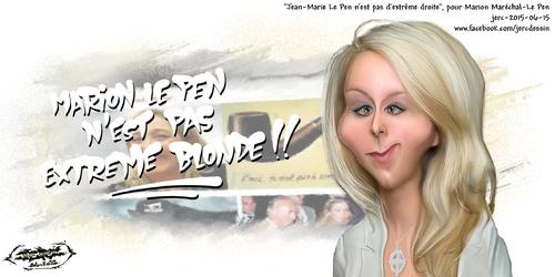 dessin de JERC du lundi 15 juin 2015 caricature Marion Le Pen Elle doit aussi penser que DSK est fidèle et Hollande de gauche.