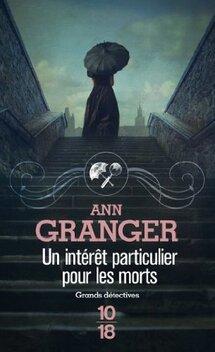 Lizzie Martin, tome 1, Un Intérêt particulier pour les Morts ; Ann Granger