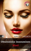 Chronique Obsessions insoumises Mael d'Angel Arekin