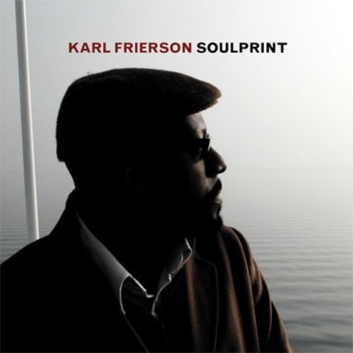 Karl Frierson - Soulprint (2006) [Jazz Soul Funk]