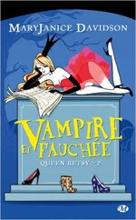Queen Betsy, tome 2 : vampire et fauchée de Mary Janice Davidson