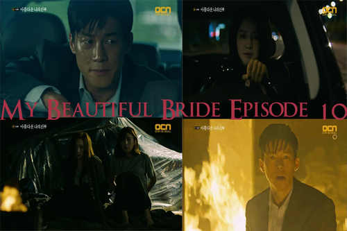 My Beautiful Bride Episode 10