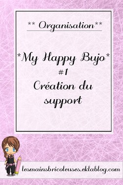*My happy bujo* #1 création du support