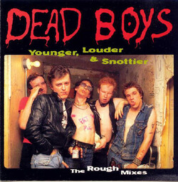 14 Juillet ou le retour des morts- vivants : Dead Boys - Night of the livin' dead boys et younger, louder and snottier