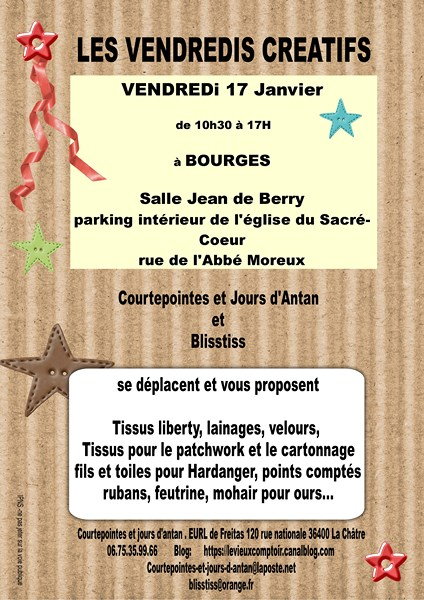 Courtepointes et jours d'antan / Blisstiss : à Bourges le vendredi 17 janvier 2014