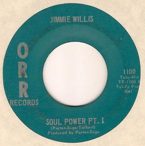 Jimmie Willis : Soul Power Parts 1 & 2