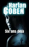 Six ans déjà, Harlan Coben
