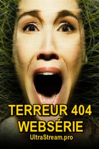 Terreur 404 Websérie : Terreur 404, c'est le code des pages qui n'existent pas, le seuil au-delà duquel le quotidien dans ce qu'il a de plus banal bascule vers l'étrange, l'inquiétant, l'horrible. Terreur 404, c'est une série de courtes fictions où nos pires cauchemars s'incarnent à travers les technologies avec lesquelles nous communiquons aujourd'hui les uns avec les autres. Pas la peine d'ajuster votre appareil, il est déjà trop tard. ... ----- ...  Langue du Film: VFQ Diffusion d'origine: 2017 Nationalité: Canada québec Genre: Thriller Cast: Réalisateur(s) : Sébastien Diaz, Comédiens ; Catherine Brunet, Céline Cossette, Sandrine Bisson