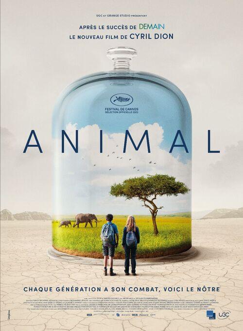 ANIMAL de Cyril Dion en Séance spéciale au Festival de Cannes 2021 - Le 24 novembre 2021 au cinéma