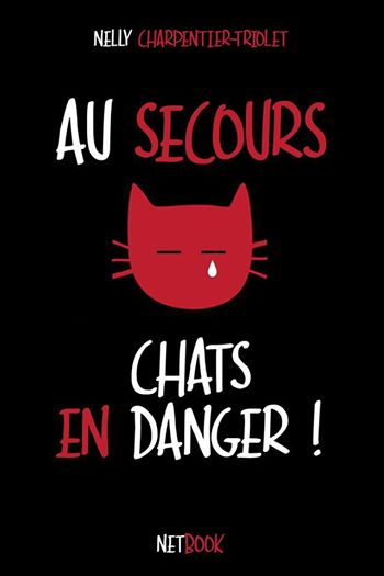 Au secours chats en danger !
