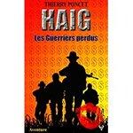 Chronique Haig : Les Guerriers perdus de Thierry Poncet