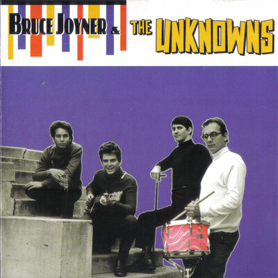 Inconnus? Bruce Joyner and the Unknowns - S/T (1982 édition 1994)
