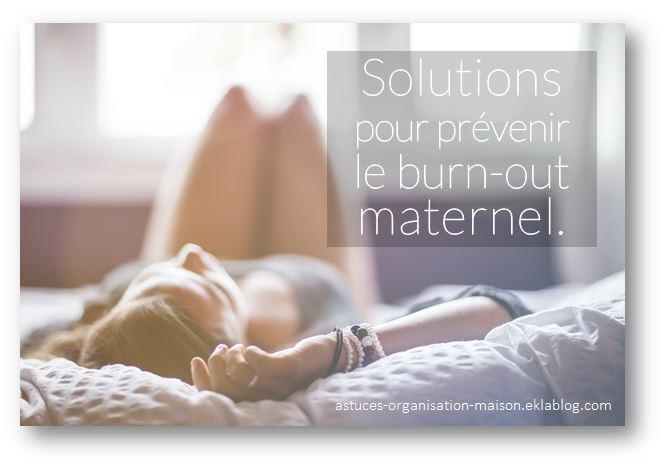 ✿ Solutions pour prévenir le burn-out maternel.