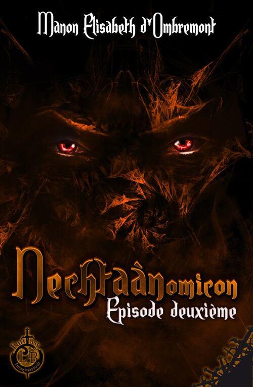 Découvrez la couverture du tome 3 du #Nechtaànomicon  de Manon Elisabeth D'Ombremont.