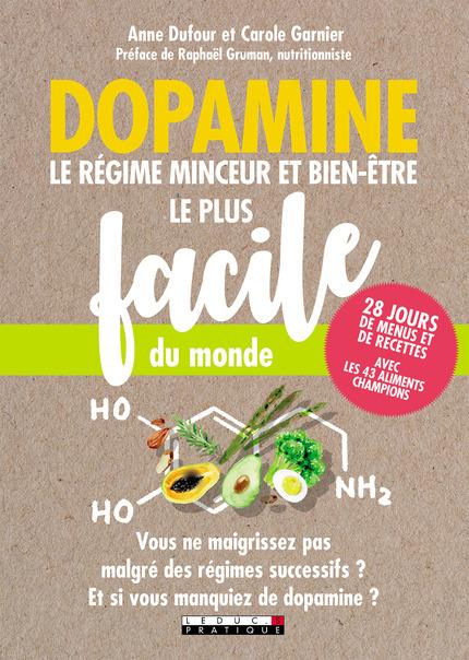 Dopamine : le régime minceur et bien-être le plus facile du monde - Dufour et Garnier