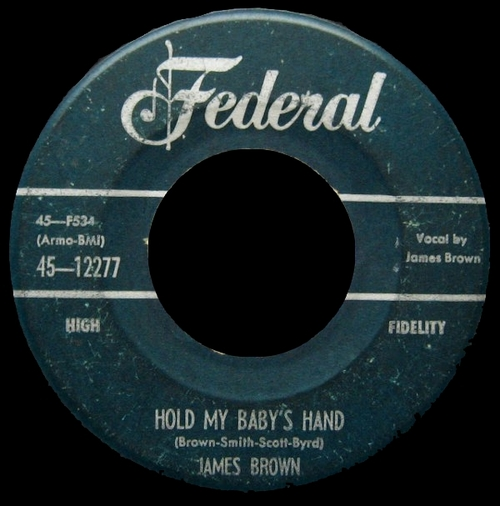 1956 James Brown With The Famous Flames Federal Records 45-12277 [ US ]