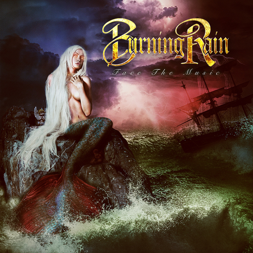BURNING RAIN : Face The Music - cover