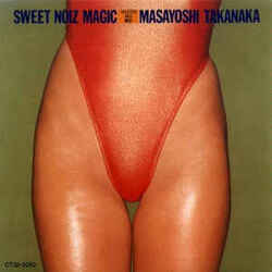 Masayoshi Takanaka - Sweet Noiz Magic - Complete LP