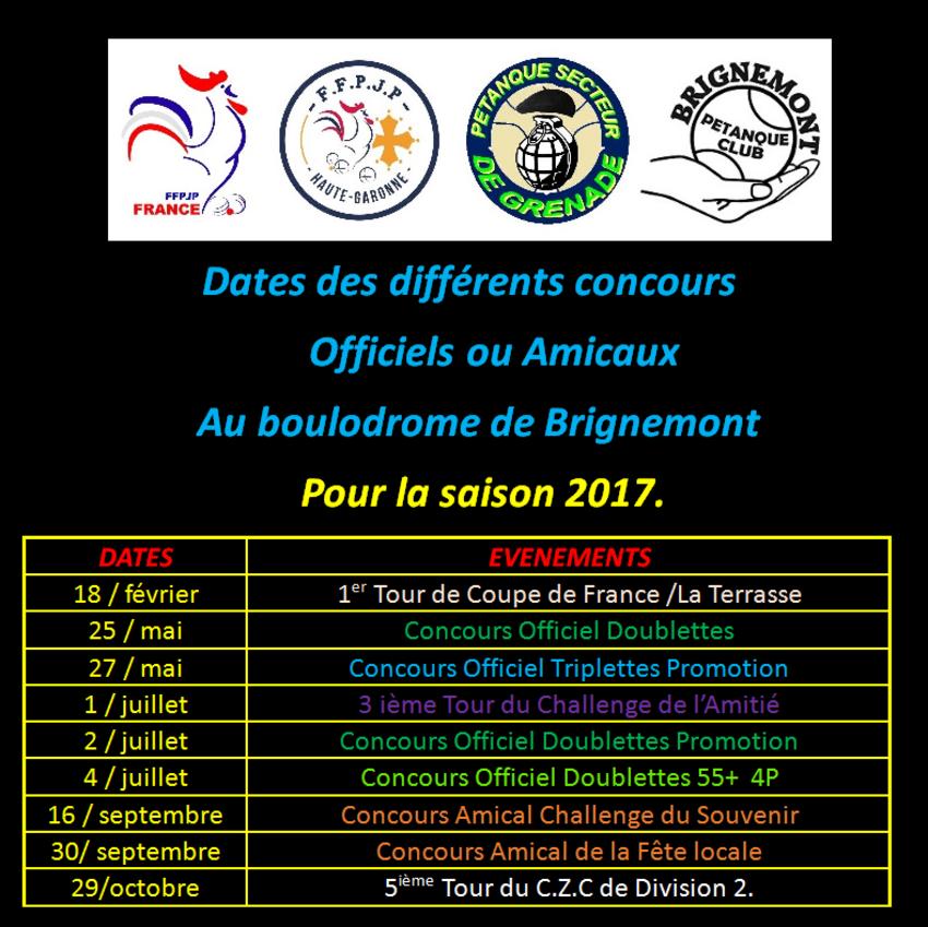 Calendrier 2017 des Concours connus au Boulodrome de Brignemont.