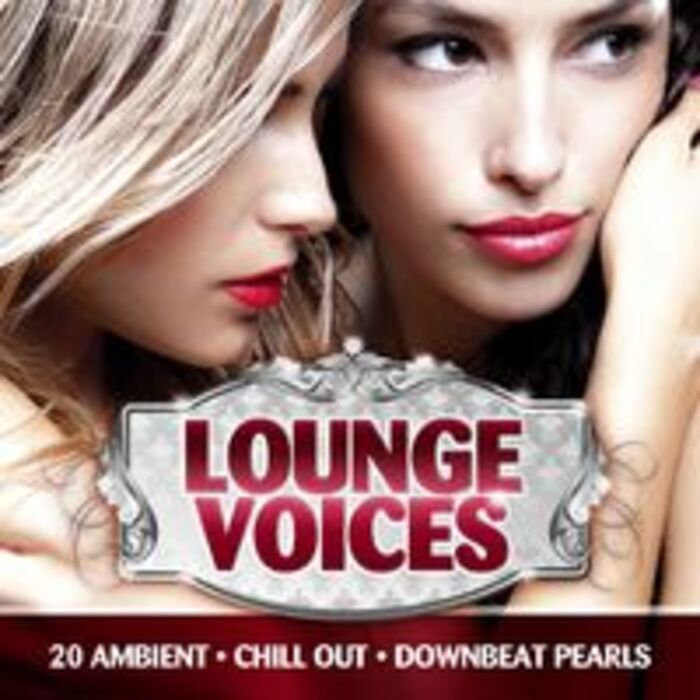 BARCLAY & CREAM - Loving You, Album, Lounge Voices, Vol.1. CHILLOUT (Rubrique)
